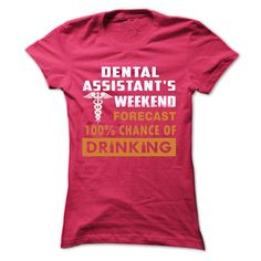 Dental Assistant\s Weekend T-Shirts, Hoodies. BUY IT NOW ==► https://www.sunfrog.com/LifeStyle/Dental-Assistants-Weekend-Ladies.html?id=41382