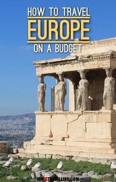 It is possible to travel Europe on a budget -- here are some great tips on how to do it as well as look at how much you can see in three months.