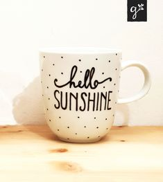 Diy Cup, Hello Sunshine, Lettering, Mugs, Tableware, Tea Cup, Quote, Joy, Gifts