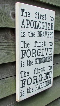 Country home decor, inspirational sign, first to apologize is the bravest, family rules primitive country decor This sign Measures 11 X 18 inches This si Wisdom Quotes, Quotes To Live By, Me Quotes, Motivational Quotes, Golf Quotes, Will Herondale Quotes, Rose Hill Designs, Primitive Homes, Primitive Country