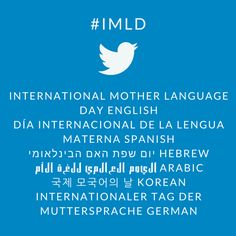 Use the hashtag to help raise awareness for the International Mother Language Day celebration on February International Mother Language Day, Awareness Campaign, World Languages, Celebrities, Quotes, February, News, Poster, Collection