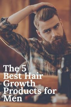 The 5 Best Hair Growth Products for Men The truth is that science still hasn't found a miracle hair growth serum, but these five hair regrowth products will help men with thinning hair. Hair Growth For Men, Hair Growth Tips, Natural Hair Growth, Hair Tips, Hair Ideas, Hair Remedies For Growth, Hair Growth Treatment, Hair Loss Remedies, Beauty Tips For Men