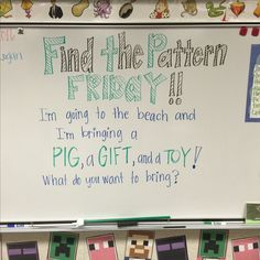Friday whiteboard prompt: find the pattern School Classroom, Classroom Activities, Morning Board, Friday Morning, Leadership, Morning Activities, Bell Work, Responsive Classroom, Teaching Tools