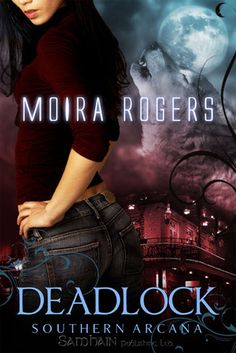 Deadlock (Southern Arcana by Moira Rogers Love Book Quotes, I Love Books, Good Books, My Books, Fantasy Books To Read, Fantasy Book Covers, Magick Book, Paranormal Romance Books, Beautiful Book Covers
