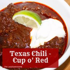 Texas chili Texas Chili - Cup o' Red - The Lazy GastronomeThe Lazy Gastronome Texas Chili, Italy Food, Red Tomato, Fresh Meat, Pesto Sauce, Red Chili, Cooking On The Grill, Middle Eastern Recipes, Chili Recipes