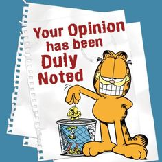 your opinion funny quotes quote garfield lol funny quote funny quotes funny sayings humor Garfield Quotes, Garfield Cartoon, Garfield And Odie, Garfield Comics, Garfield Pictures, Funny Pictures, Funny Pics, Meme Pics, Memes Humor
