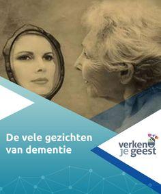 De vele gezichten van dementie   Dementie kent vele vormen en #symtomen, en sommige daarvan zijn onomkeerbaar. In dit artikel #behandelen we de meest #voorkomende vormen.  #Psychologie