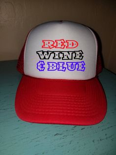 79f55b5a1891d0 Red Wine and Blue Trucker Hat Snapback Hat Custom Trucker Hat USA Trucker  Hat 4th of July Trucker Hat Patriotic Hat wine Lover Hat Drinking