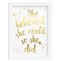 Wall art GOLD FOIL SHE BELIEVED SHE COULD SO SHE DID inspirational gift quote woman fully customisable colours and wording (1, A3 print only) £12.59