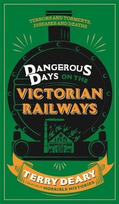 Dangerous Days on the Victorian Railways: Feuds, Frauds, Robberies and Riots (Dangerous Days 2), http://www.amazon.co.uk/dp/0297870580/ref=cm_sw_r_pi_awdl_C63mtb1F2GSCM
