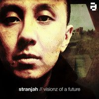 Stranjah -- Visionz of a Future (LP) Label: Architecture -- Format: 12 × File, Album, 320 kbps Country: UK Released: 20 May 2013 After 15 yea. Electronic Music, Medusa, Amen, Album, Future, Architecture, Bass, Movie Posters, Lp