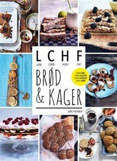 LCHF Brød & Kager