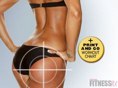 So doing this fitnessrx workout TARGET-BUTT-WORKOUT - Great daily plan to help me get my rear-end a little perkier.   They have an awesome print and go workout chart too!
