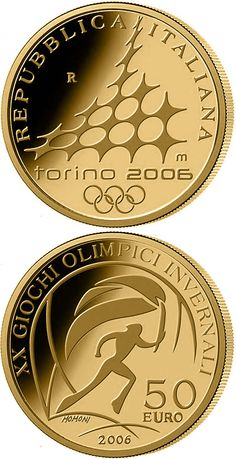 N♡T.50 euro: XX. Olympic Winter Games 2006 in Turin - Torch Relay.Country: Italy Mintage year:	2006 Face value:	50 euro Diameter:	28.00 mm Weight:	16.12 g Alloy:	Gold Quality:	Proof Mintage:	4,400 pc proof