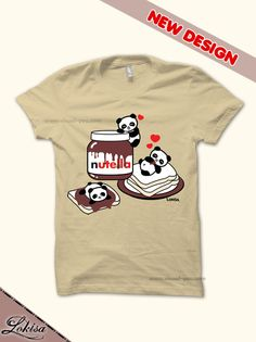 Hey, I found this really awesome Etsy listing at https://www.etsy.com/listing/174359933/pandas-love-hazelnut-chocolate-spread-t