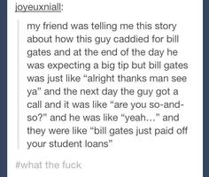 Bill Gates, nice guy.