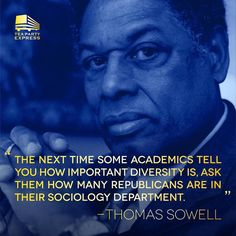 Thomas Sowell - diversity. HaHa,libtards,did that sting? Spanish Words, Spanish Language, Wise Quotes, Quotable Quotes, Great Quotes, Inspirational Quotes, Famous Quotes, Political Quotes, Common Sense