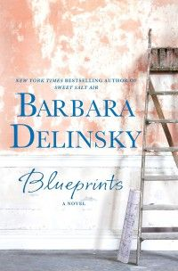 Blueprints by Barbara Delinsky: a must-read for fans of Jodi Picoult. A broken bond between mother and daughter and the journey it takes to rebuild their trust will rekindle many feelings for Picoult fans.
