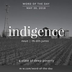 'Indigence' is the #wordoftheday . #language #merriamwebster #dictionary