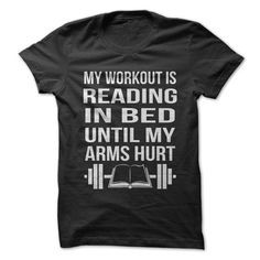 My Workout is Reading in Bed Until My Arms Hurt