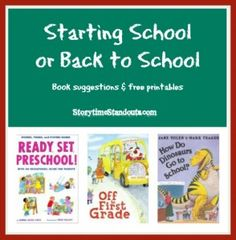 Terrific picture books for children starting school and going back to school PLUS a printable school picture dictionary & back-to-school interlined paper.