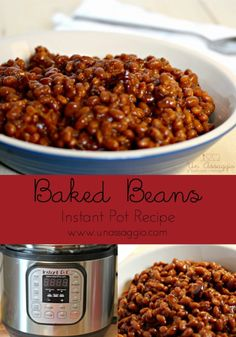 Baked Beans - Instant Pot Recipe | Un Assaggio of Food, Wine & Marriage