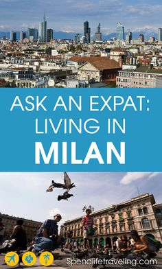 Interview with an expat about what it's really like to move to and live in Milan, Italy. #expatlife #liveabroad #moveabroad #milan
