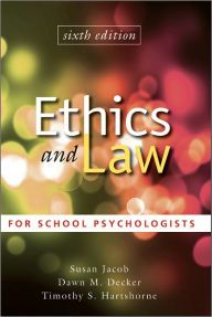 Ethics and Law for School Psychologists / Edition 6 by Susan Jacob Download