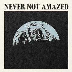 'Never Not Amazed' Print - Poster Art Hippie, Retro Poster, Arte Cyberpunk, Wow Art, Pretty Words, New Wall, Optical Illusions, Picture Wall, Wall Collage