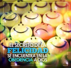 El secreto de la felicidad se encuentra en la obediencia a Dios