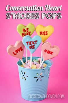Conversation Heart #S'mores Pops For #Valentine's Day by Love From The Oven