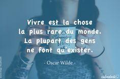 #Wilde #Citation #Vivre #Exister