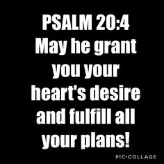 Amen yes Jesus you hear my thoughts and feelings and heart and you will bring my hearts desires