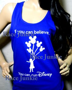 If you can Believe you Can Run Disney American by RaceJunkie, $22.95