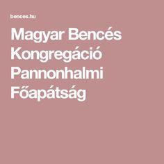 Magyar Bencés Kongregáció Pannonhalmi Főapátság