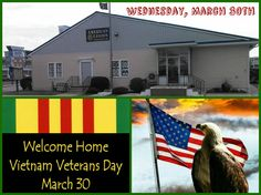 Welcome Home Vietnam Veterans Day is Wednesday, March 30th American Legion Post 166 Ocean City, MD is hosting an event from Noon until 4PM #WHVVD #March30th