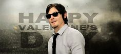 Norman Reedus Daryl Dixon Happy Valentines Day gif So any Valentines Day that I feel lonely, Ill just look at this XD