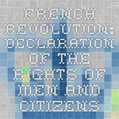 French Revolution: Declaration of the Rights of Men and Citizens