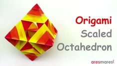 How to make a Modular Scaled Octahedron, with square papers. Difficulty : ★ ★ ☆ ☆ ☆ (easy) Used : cm, cm, cm, . Origami Owl Easy, Origami Cube, Origami Bow, Origami And Kirigami, Modular Origami, Origami Folding, Useful Origami, Origami Stars, Paper Folding