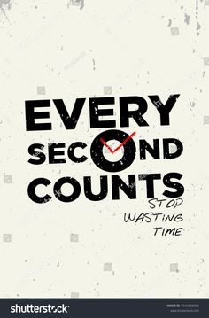 Every Second Counts Tshirt Print Quotes Stock Vector (Royalty Free) Motivational Quotes Wallpaper, Motivational Picture Quotes, Motivational Quotes For Students, Inspirational Quotes Pictures, Words Quotes, Motivational Blogs, Sayings, Study Hard Quotes, Study Motivation Quotes