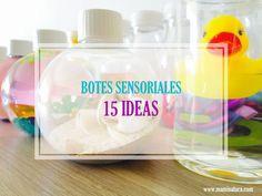 DIY: Botellas sensoriales – 15 ideas