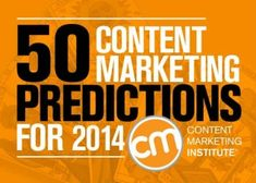 50 #Content #Marketing Predictions for 2014, from @Content Marketing Institute