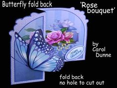 Butterfly fold back Rose bouquet  on Craftsuprint designed by Carol Dunne - A butterfly arranged in 3 layers to give a 3D effect on the front. Inside a bouquet of flowers on a background of dark lilacs. No hole to cut out so it's easy to make. Full photographic instructions included. - Now available for download!