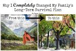 Why I Completely Changed My Familys Long-Term Survival Plan