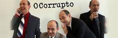 Blog do Rio Vermelho, a voz do bairro: O Corrupto