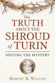 The Truth About the Shroud of Turin: Solving the Mystery ... https://www.amazon.com/dp/159698600X/ref=cm_sw_r_pi_dp_x_pPDyzbGH117N5