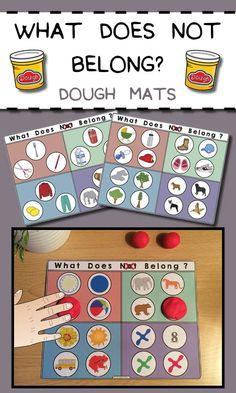 What Doesn't Belong? Dough Mats: Cover the one that doesn't go with dough!