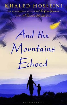 And the mountains acheod by Khaled Hosseini