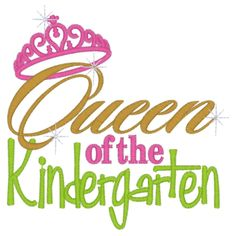 Sayings (2818) Queen of the Kindergarten 5x7