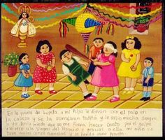"""Mexican El Voto (votive offering): """"At the piñata party for Lupita, my son got hit on the head with the stick, he bled a lot and I was afraid that he would end up """"tonto"""" so I prayed to the Virgen del Rosario. Thanks to her, my child didn't suffer bad consequences and the wound healed quickly."""""""
